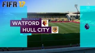 FIFA 17 - Watford vs. Hull City @ Vicarage Road
