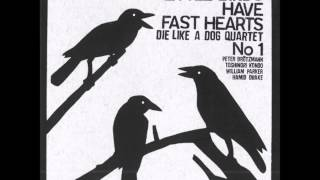 Die Like a Dog - Little Birds Have Fast Hearts [Pt.2]