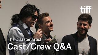 THE DISASTER ARTIST Cast/Crew Q&A | MIDNIGHT MADNESS | TIFF 2017