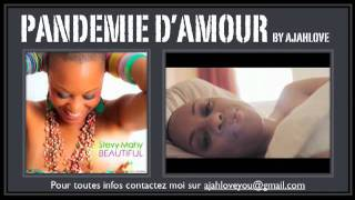 PANDEMIE D'AMOUR AVEC  stevy mahy BY AJAHLOVE.mov