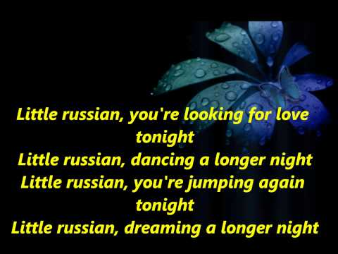 Mr  Zivago - Little Russian [Lyrics]