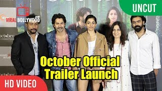 October Official Trailer Launch | Varun Dhawan | Banita Sandhu | Shoojit Sircar
