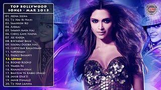 Top Bollywood Songs | March 2015 | JukeMojo