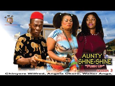 Xxx Mp4 Aunty Shine Shine Season 3 2016 Latest Nigerian Nollywood Movie 3gp Sex
