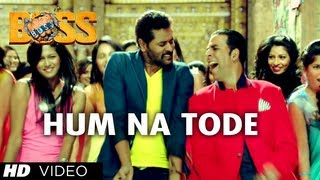 Hum Na Tode Video Song | Boss | Akshay Kumar Ft. Prabhu Deva
