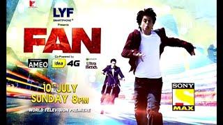 Fan   World Television Premiere   ShahRukh Khan   Sony Max HD  