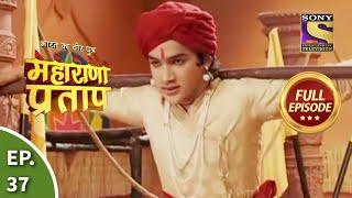 Bharat Ka Veer Putra - Maharana Pratap - Episode 37 - 29th July 2013