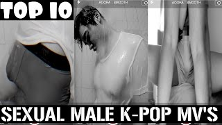 10 Extremely Sexual Male K-Pop Music Videos (NSFW)