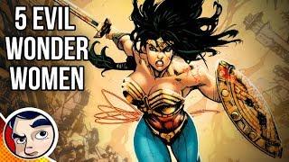 Top 5 Evil Versions of WONDER WOMAN in the DC Multiverse! - ft. Fancy Teeth