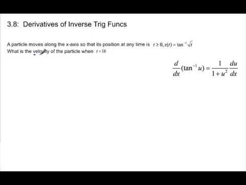 Calculus - 3.8 Notes Example 2: Derivatives of Inverse Trig Functions: Arctan