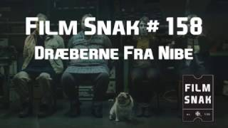 Film Snak #158: Dræberne fra Nibe