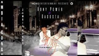 Rony power ft Dacosta - why ( Zambia / Congo )