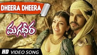 Dheera Dheera Telugu VIdeo Song || Magadheera Telugu Movie || Ram Charan , Kajal Agarwal