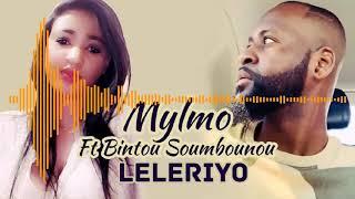 MYLMO Ft. BINTOU SOUMBOUNOU - LELERIYO (2019)