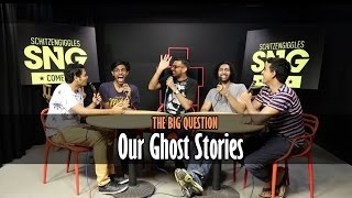 SnG: Our Ghost Stories Ft Kunal Rao & Biswa Kalyan Rath | The Big Question Ep 20 | Video Podcast
