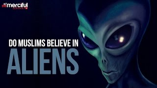 Do Muslims Believe In Aliens & UFOs