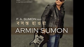 Boshonto Hawa by Armin Sumon | F A Sumon | Full Album | Audio Jukebox
