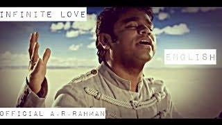 Infinite Love | Official A.R.Rahman HD (English)