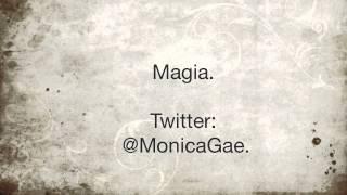 Monica Gae - Magia.