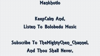 Mankhotlo (Best Of Bolobedu Songs)