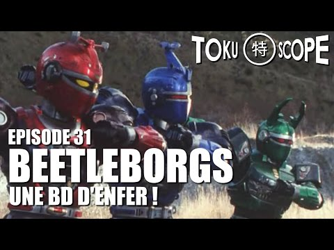 TOKU SCOPE # 31 : BEETLEBORGS : UNE BD D'ENFER !