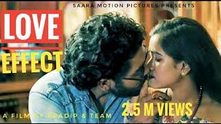 Love Effect | Bangla Short Film | Pradip & Srimanta | Bengali Movie 2019 | Saara Motion Pictures