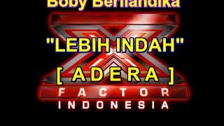 BOBY BERLIANDIKA   X FACTOR   cover lagu