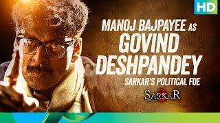 Introducing Govind Deshpandey - Sarkar 3