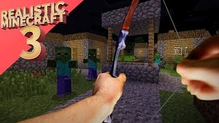 Realistic Minecraft 3 ~ The Town Invasion
