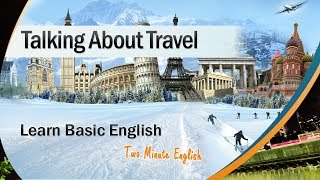 Holiday English - English Conversations During Travel and Holidays - Speak English on Vacations