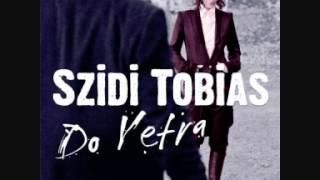 Szidi Tobias - Három Fiú
