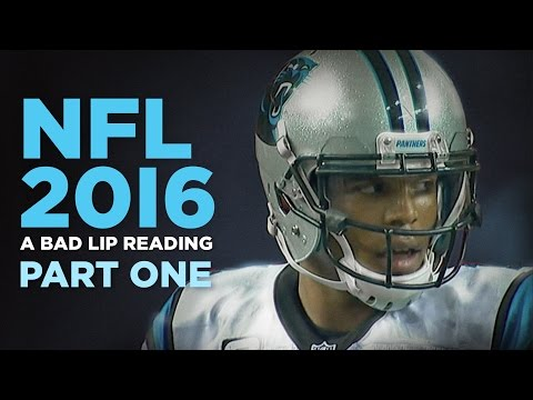 NFL 2016 Part One — A Bad Lip Reading of the NFL
