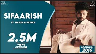 Sifaarish Feat. Harsh II Prince II Karan II Naomi ll Official Video ll Namyoho Studios ll