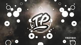 TroyBoi - B.I.A.