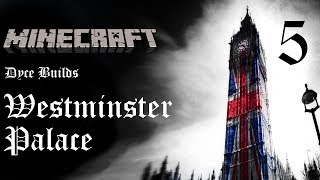 Minecraft: Westminster Palace | Dyceus Builds | Part 5: Central Tower