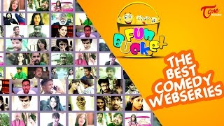 FUN BUCKET || The Best Comedy Web Series || By Harsha Annavarapu