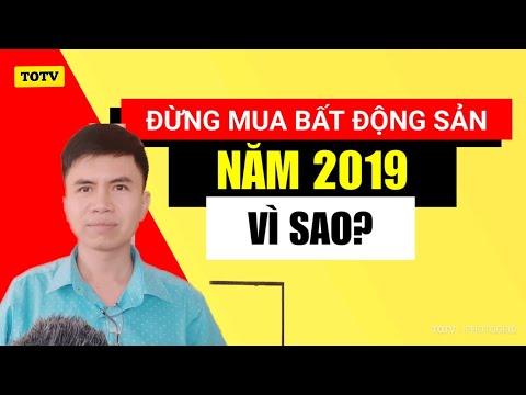 Xxx Mp4 Đừng Mua Bất động Sản Năm 2019 Thị Trường Bất động Sản 3gp Sex