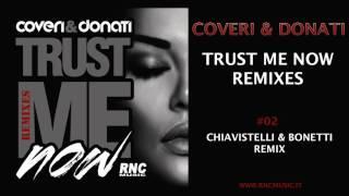 COVERI & DONATI - Trust Me Now Remixes