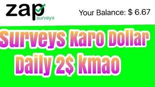 Per Surveys 1$ to Abhi Surveys Karo New Apps 100% Trusted