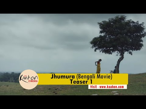 #KaahonMovie - Jhumura I Bengali Movie I Teaser 1