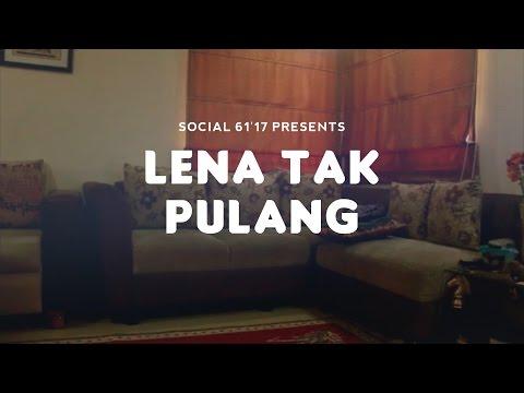 Lena Tak Pulang