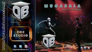 Muqabala MashUp ( D-RESH ) 2013