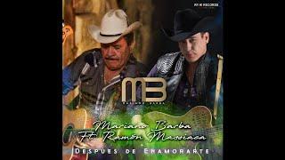Mariano Barba ft. Ramón Massica - Despúes de Enamorarte