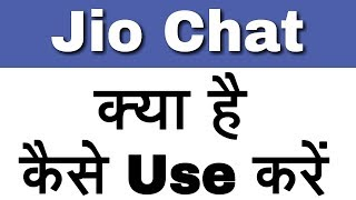 How To Create JioChat: HD Video Call Account And Use In Andoird
