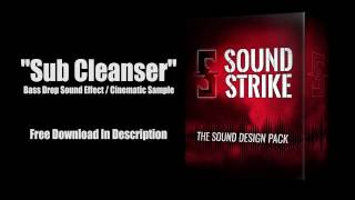 """Bass Drop Sound Effect """"Sub Cleanser"""" FREE DOWNLOAD"""