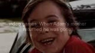 Adam Walsh's Story