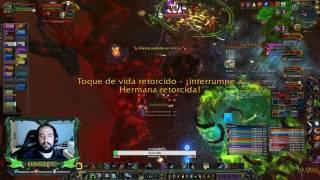 World of Warcraft LEGION | PESADILLA ESMERALDA MÍTICO - XAVIUS 26% - AVANCE 6/7