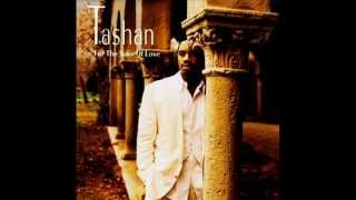 Tashan - Still In Love