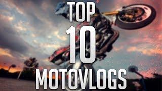 TOP 10 MOTOVLOGS de mi canal