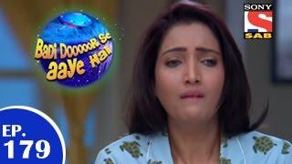 Badi Door Se Aaye Hain - बड़ी दूर से आये है - Episode 179 - 13th February 2015